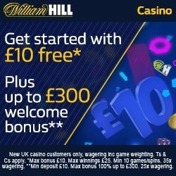 William Hill Casino Promo Code for £10 No Deposit Bonus + up to £500
